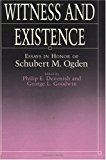 Image for Witness and Existence: Essays in Honor of Schubert M. Ogden