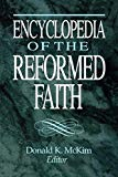 Image for Encyclopedia of the Reformed Faith