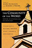 Image for The Community of the Word: Toward an Evangelical Ecclesiology
