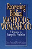 Image for Recovering Biblical Manhood & Womanhood
