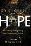 Image for Cynicism and Hope: Reclaiming Discipleship in a Postdemocratic Society