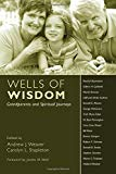 Image for Wells of Wisdom: Grandparents and Spiritual Journeys