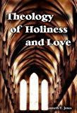 Image for Theology of Holiness and Love