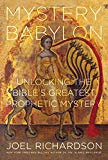 Image for Mystery Babylon: Unlocking the Bible's Greatest Prophetic Mystery